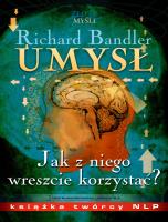 Richard Bandler, Umysł